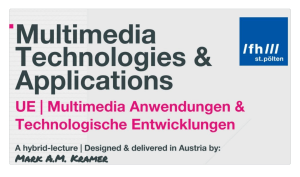 Lecture | Multimedia Technologies & Applications