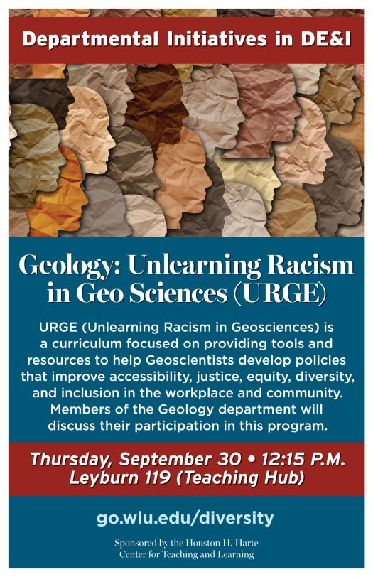 Geology: Unlearning Racism in Geo Sciences (URGE) - September 16, 2021 at 12:15 pm in Leyburn 119