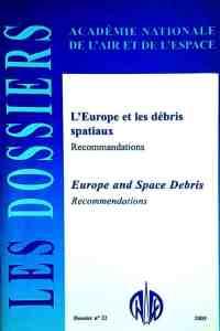 Dossier n°22 - L'Europe et les débris spatiaux