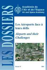 Dossier n° 33 - Les aéroports face à leurs défis