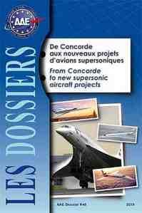 Dossier 46 : De Concorde aux nouveaux projets d'avions supersoniques