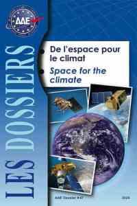 Dossier 47 : De l'espace pour le climat