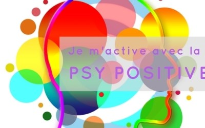 JE M'ACTIVE AVEC LA PSYCHOLOGIE POSITIVE