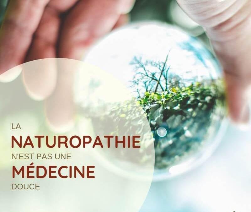 La naturopathie n'est pas une médecine douce