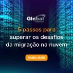 migração na nuvem-Global Solutions
