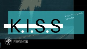 KISS (Keep it Simple, Stupid) – Un principe de design