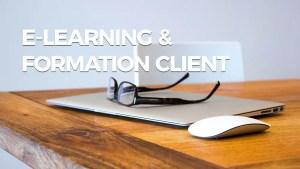 E-learning et formation des clients