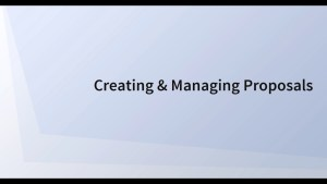 Creating& Managing Proposals