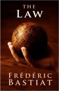 The Law - Bastiat