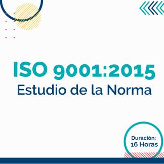 Estudio de la Norma ISO 9001:2015