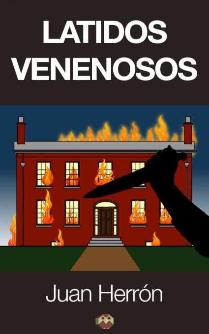 Latidos venenosos de  Juan Herrón