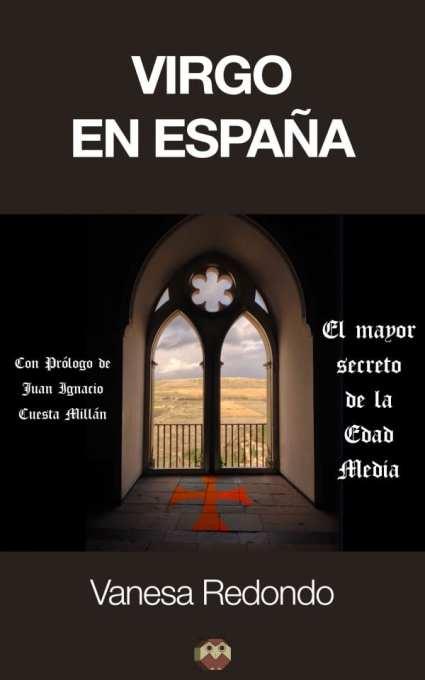 Virgo en Espana ensayo histórico y de arte de Vanesa Redondo