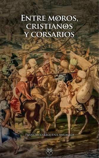 entre-moros-cristianos-y-corsarios-600