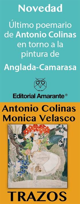 Editorial Amarante - Antonio Colinas - Monica Velasco - Trazos