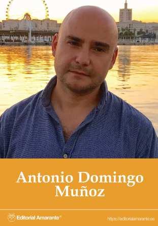 Editorial Amarante - Feria del Libro de Madrid - Antonio Domingo Munoz - La palabra perfecta