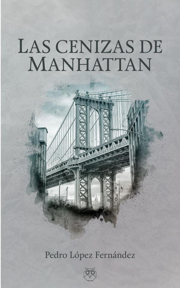 Las cenizas de Manhattan. Para muchos la novela del año