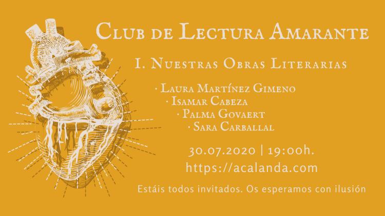 Club de Lectura Amarante: I. Nuestras Obras Literarias