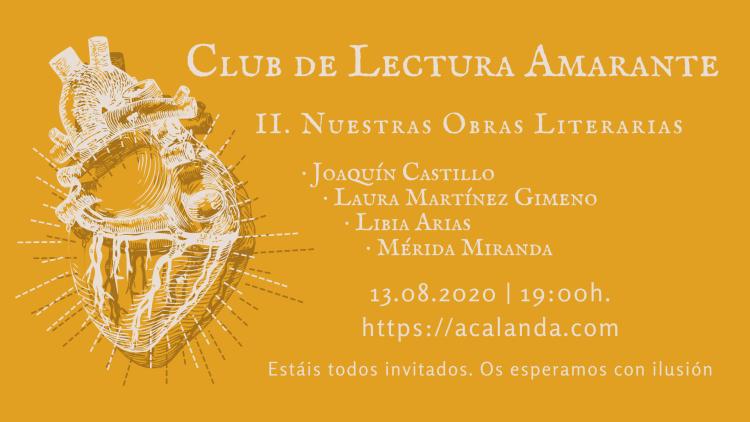 Club de Lectura Amarante: II. Nuestras Obras Literarias