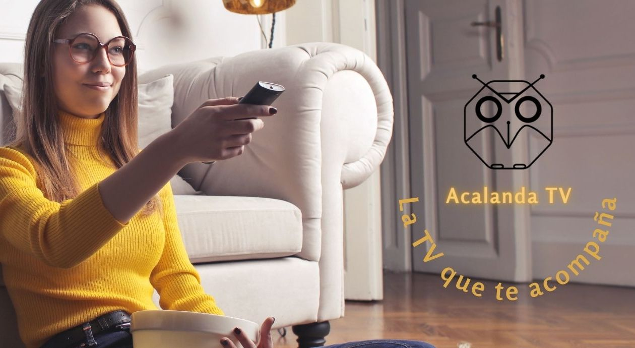 Acalanda TV - Acalanda Magazine - El Español - La TV que te acompaña