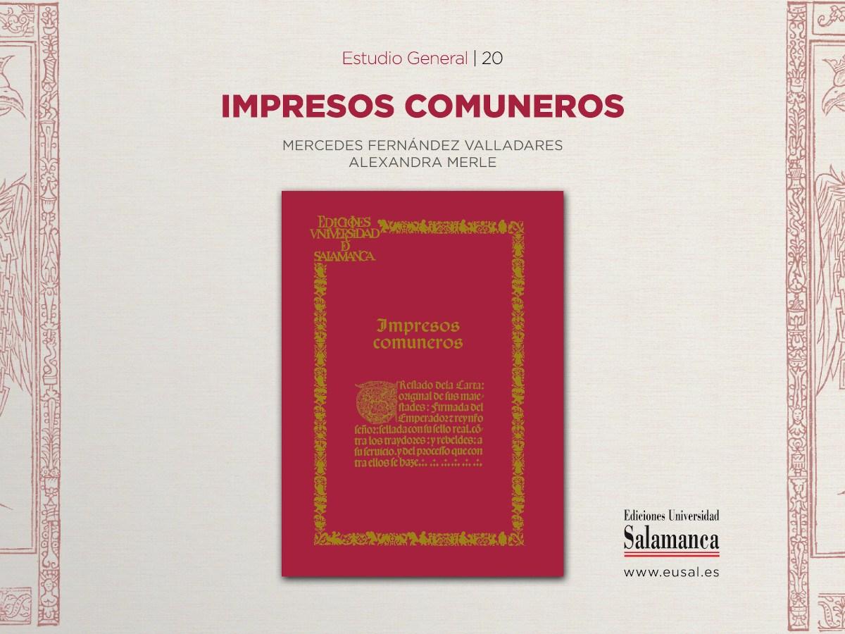 Impresos comuneros: 500 años de la revuelta de las Comunidades de Castilla