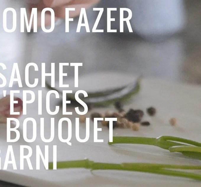 Bouquet garni e Sachet d'epices  – Aromatizadores de caldos, sopas e cremes