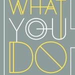 """""""You Are What You Do: And Six Other Lies About Life & Love"""" by Daniel Im"""
