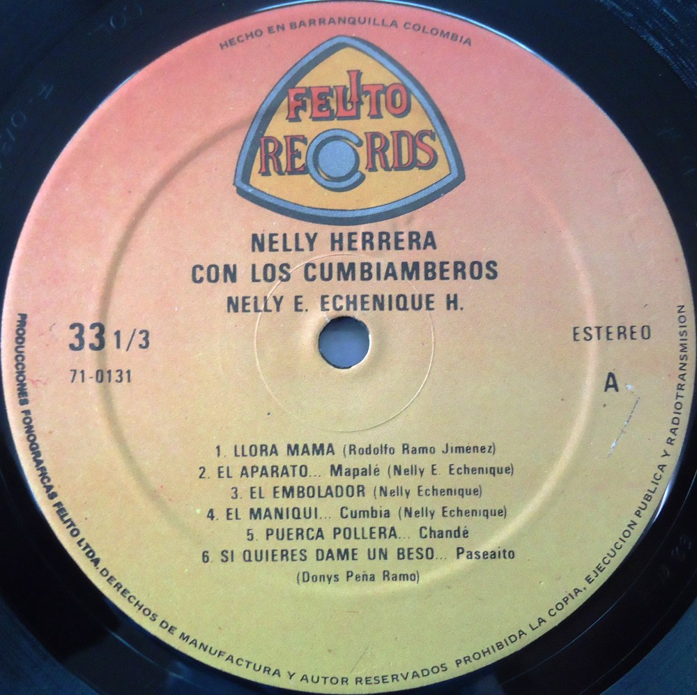 Nelly Herrera Con Los Curramberos - FELITO RECORDS LP - 0131 (2/4)