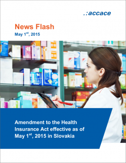 Amendment to the Health Insurance Act effective as of May 1st, 2015 in Slovakia