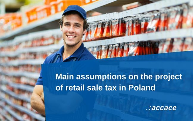 Main assumptions on the project  of retail sale tax in Poland | News Flash