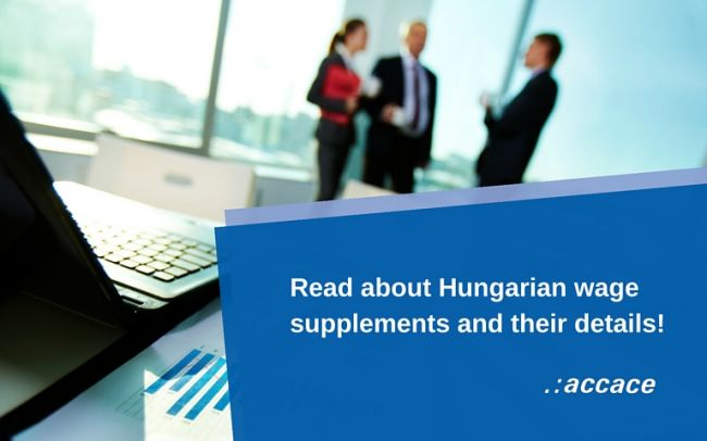 Wage supplements in Hungary 2016  | News Flash