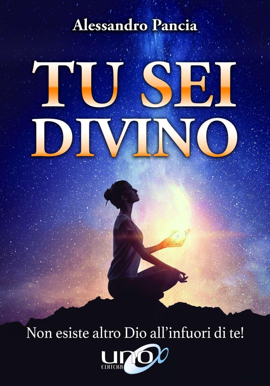 Tu Sei Divino - Alessandro Pancia