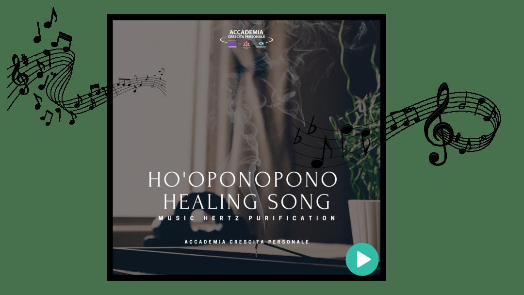 Ho'oponopono Healing Song