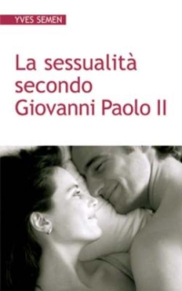 sessualità Giovanni Paolo II
