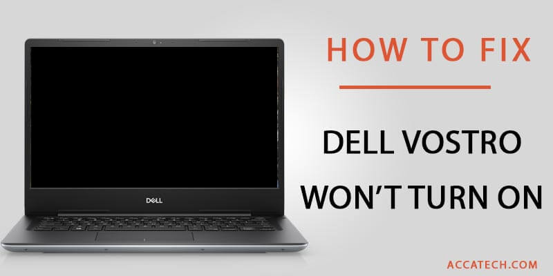 How to fix a Dell Vostro laptop that wont turn