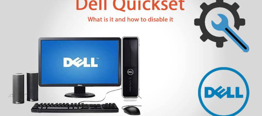 Dell Quickset utility program