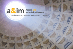 image shows logo made up of letters a, ampersand, i and m in grey and gold. Alongside are the words Access and Inclusivity Matters, also in grey and gold. Underneath in grey it says Disability Access Solutions and Inclusivity training. The background image is a photograph of the ceiling of the Pantheon in Rome.