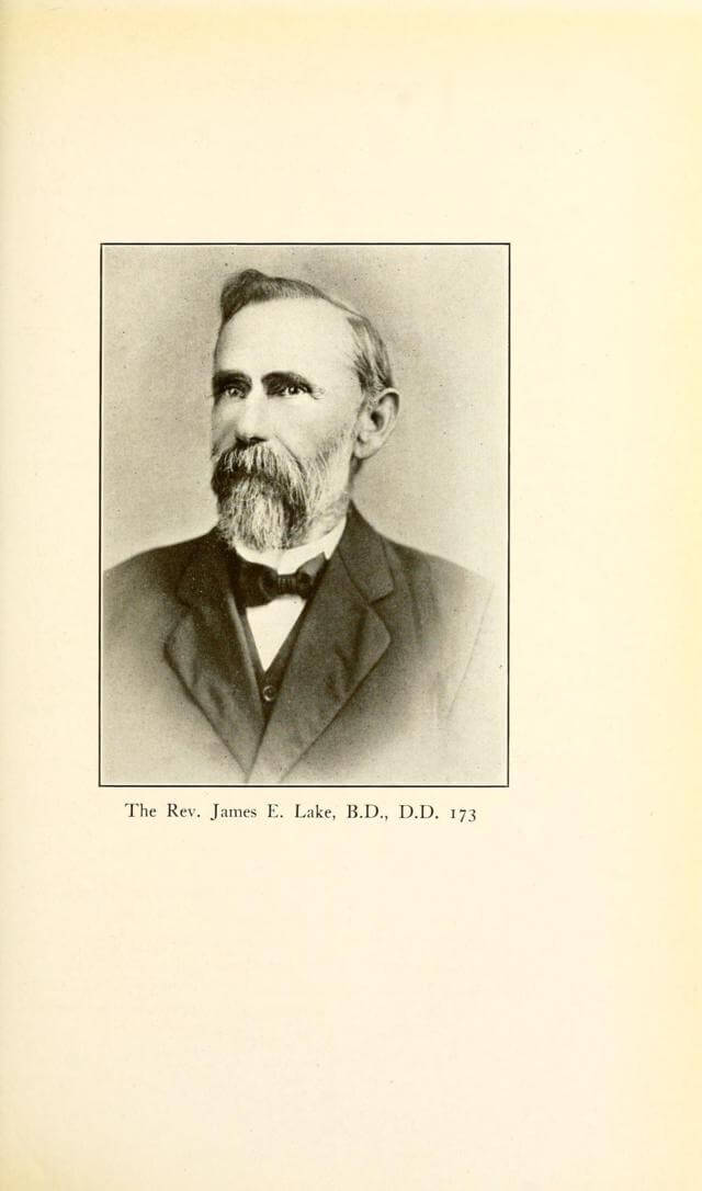Rev. James E. Lake, B.D., D.D. 173