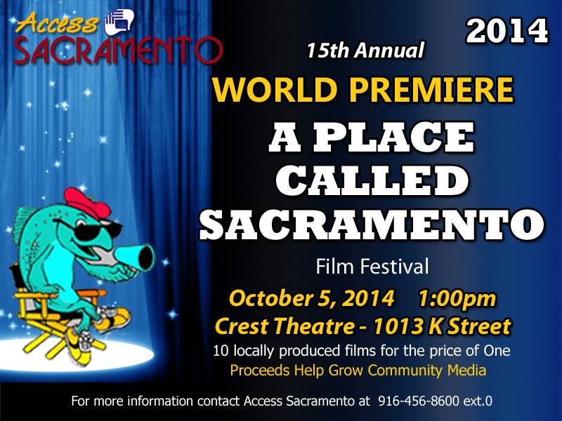 Tickets on Sale Now! 2014 A Place Called Sacramento Film Festival
