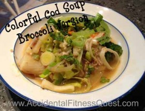 Colorful Cod Soup - Broccoli Version