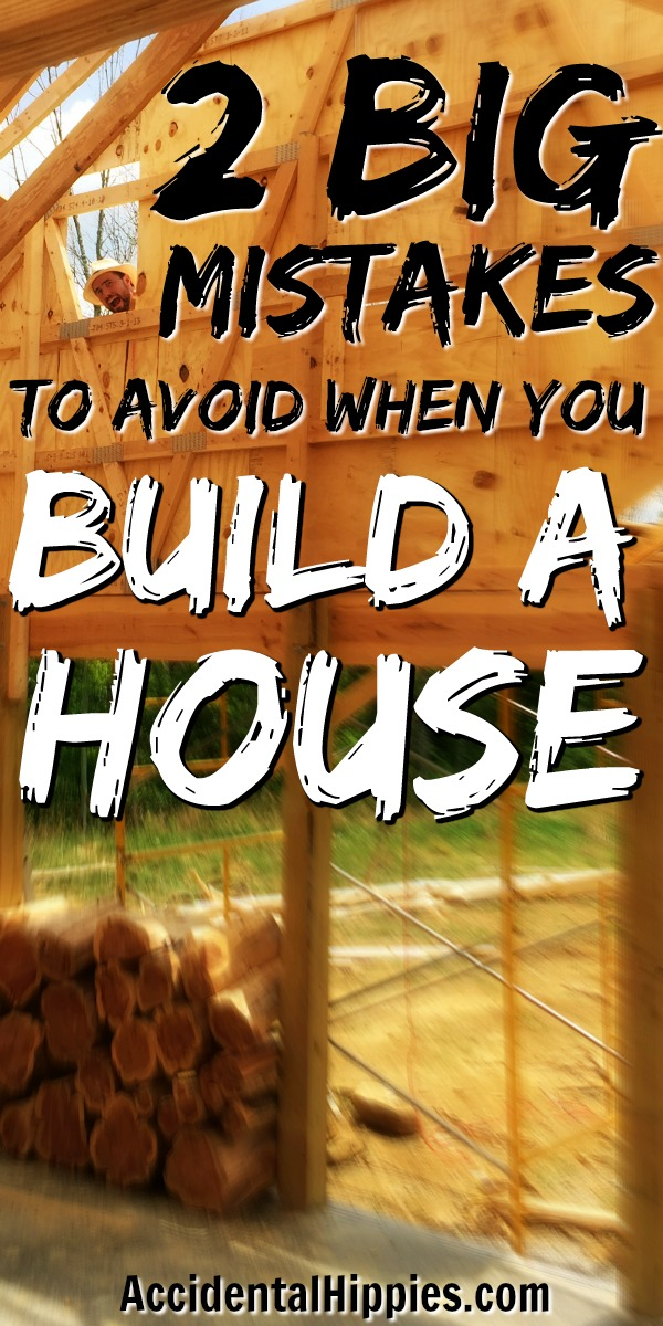 Building a house is fun, but if you don't take care of these two items it could be a disaster. Two things that are easy to overlook you should know for a safe and successful building project.