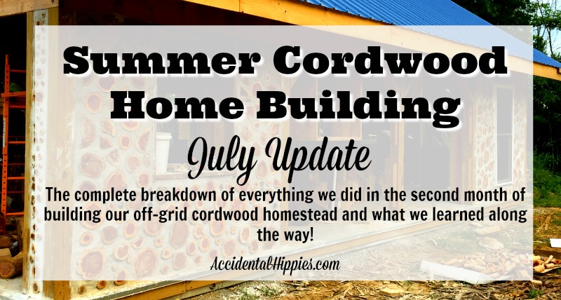 We're building an off-grid cordwood home! Check out everything we did in the second full month of building and what you can learn from our mistakes