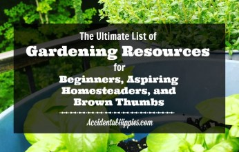 Just starting your first garden? Want to grow more of your own food (or at least quit killing the plants you try to grow)? Check out this big list of resources to help you on your gardening journey!