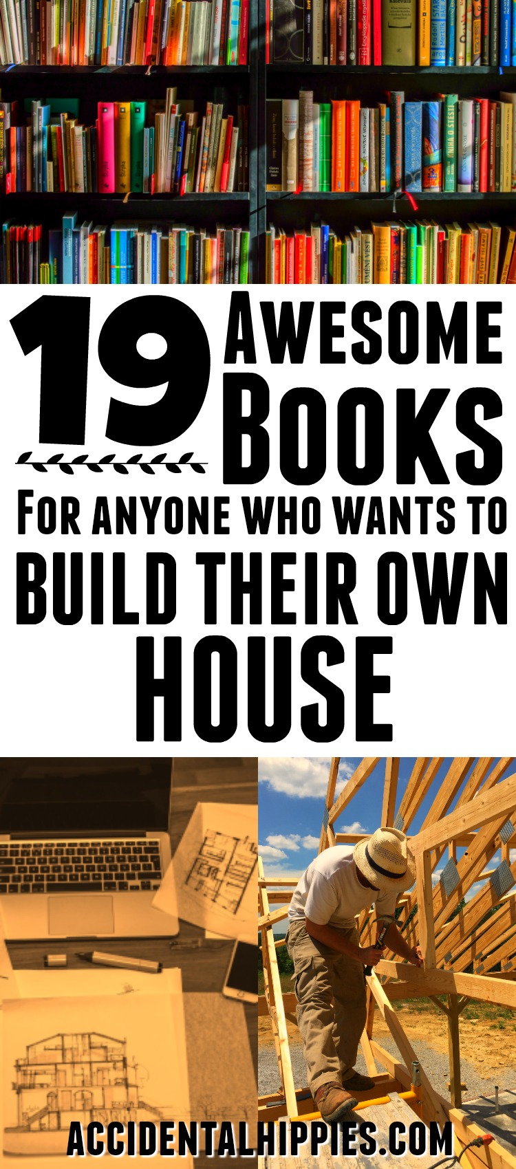 The Owner Builder Network: 19 Awesome Books For The Home Owner Builder