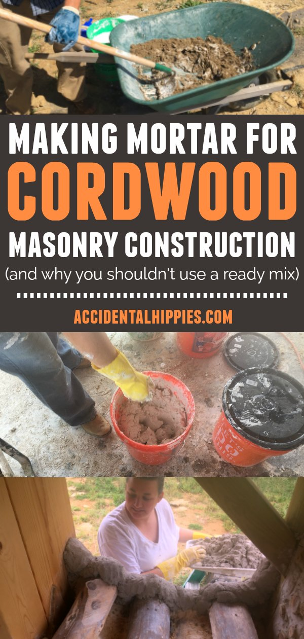 How is mortar for cordwood DIFFERENT from traditional mortars? What should you think about when you pick a mortar? We'll show you how we created our mortar and show you what to consider for yours.