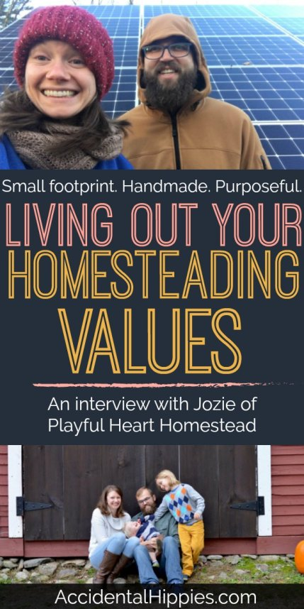 Live with purpose. Create more than you consume. Make instead of buy. Tread lightly upon the Earth and leave a small footprint. These are the values many homesteaders share. Here's how Jozie and her family are making the most of simple living through homesteading.