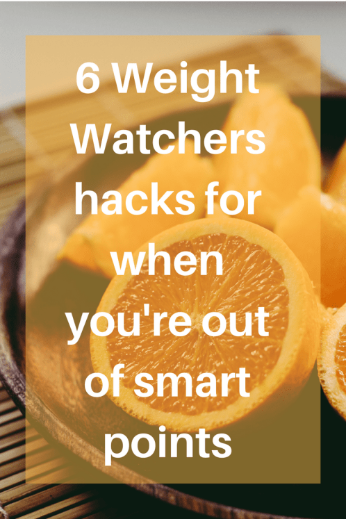 These 6 Weight Watchers hacks for when you run out smart points will sort out your hunger and keep you on track. Don't let bad decisions throw you off track, use these Weight Watchers Hacks to to get you through and keep you losing those lbs!