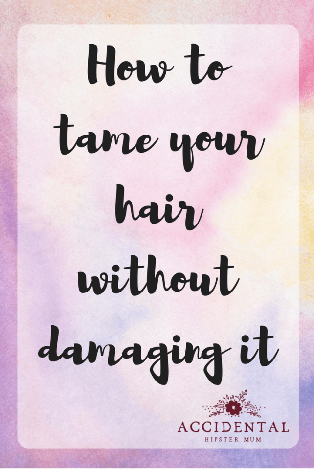 How to tame your hair without damaging it. Proper hair care is really important and these tips will tell you hair to look after your hair and help it stay in good condition. #haircare #hairtaming