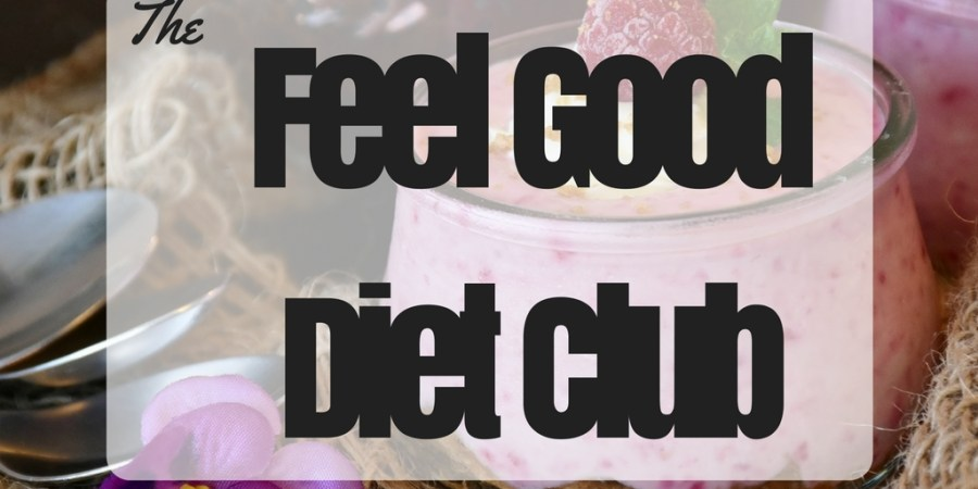 The Feel Good Diet Club