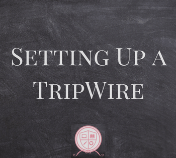Setting up a Tripwire