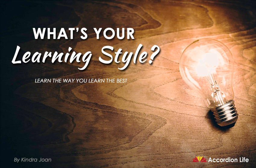 What's Your Learning Style? How do you learn the best?
